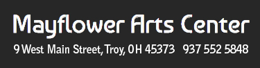 Mayflower Arts Troy Ohio